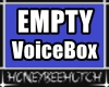 DER Empty Voicebox M