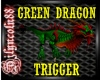 ~GREEN DRAGON~