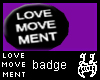 [LL]LOVEMvmntBlack Badge