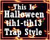 this is halloween - trap
