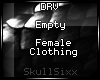 s|s Empty Female Clth.