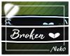 *NK* Broken Body Sign