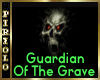 Guardian Of The Grave