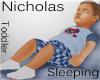 ~LDs~Nicholas Sleeping T