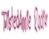 TwistedAnnie Radio