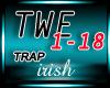 [IR] *Trap* Twerk