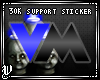 [V]30K Support Sticker