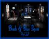 Black & Blue Room