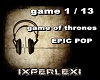 GAME OF TRONE EPIC POP