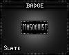 'S Masochist Badge