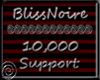 BlissNoire 10k Support