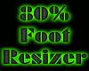 80% foot resizer feet