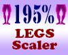 Resizer 195% Legs