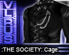 THE SOCIETY: Cage-top