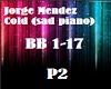 Jorge Mendez Cold P2