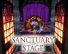 SANCTUARY Stage