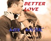 BETTER LOVE-MIX MUSIC