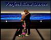 Perfect Slow Dance