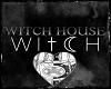 Witch House -Mine-