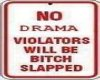 Warning No Drama