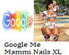 Google Me Mammi Nails XL