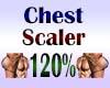 Chest Scaler 120%