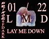 LAY ME DOWN  / LOVESONG