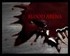 BLOOD ARENA