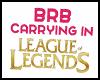 BRB League of Legends