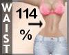 Waist Scaler 114% F A