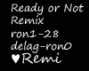 Ready or Not Remix