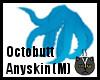 Anyskin Octobutt (M)