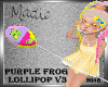 Purple Frog Lolli V3 Ani