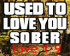 to love you sober remix