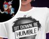 Rai Sit down Be Humble