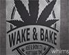 Budroom Wake & Bake Sign
